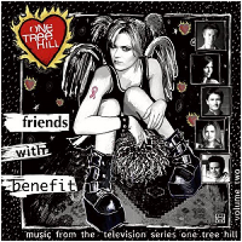 (OST) One Tree Hill (Холм одного дерева) Vol.2 - Friends With Benefit - 2006, MP3, 128 kbps