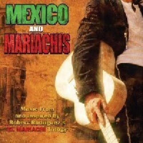 (OST) Desperado (Mexico And Mariachis -Music From And Inspired By Robert Rodriguez's El Mariach) / Отчаянный - 2004, MP3, 192 kbps