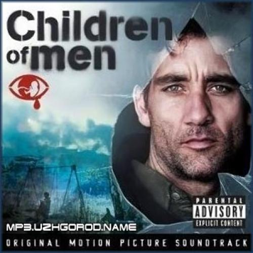 (OST/Score) Дитя человеческое/Children of Men - 2006, MP3, 192 kbps