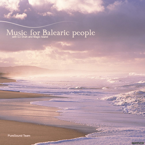 (Trance) DJ Shah pres. Magic Island - Music For Balearic People 018 (2008-08-29) - 2008, MP3, 192 kbps